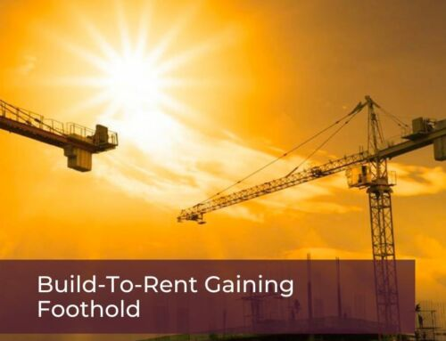 Build-To-Rent Gaining Foothold