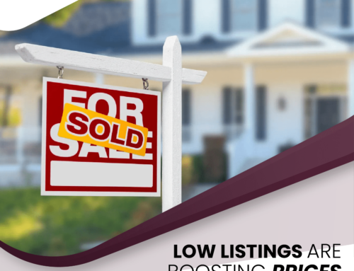Low Listings Boost Prices